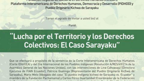 """HOY Recordatorio: Panel """"Lucha por el Territorio y los Derechos Colectivos: El Caso Sarayaku"""""""